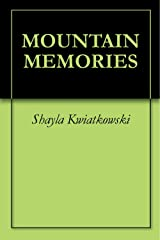MOUNTAIN MEMORIES Kindle Edition