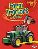 Farm Tractors on the Move, Kristin L. Nelson, 0761371117