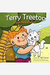 Terry Treetop Finds New Friends (Bedtime Stories Children's Books for Early & Beginner Readers) (Volume 1) Paperback