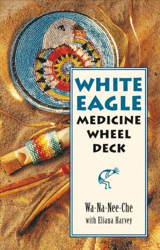 White Eagle Medicine Wheel Deck: 46 Medicine Wheel Cards with 80 Page Book