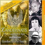 Zandernatis: Destination: Where Legends Were Born, Book 2 | Gordon Keirle-Smith