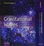 Gravitational Waves, pack: Volumes 1 and 2: Volume 1: Theory and Experiment, Volume 2: Astrophysics and Cosmology