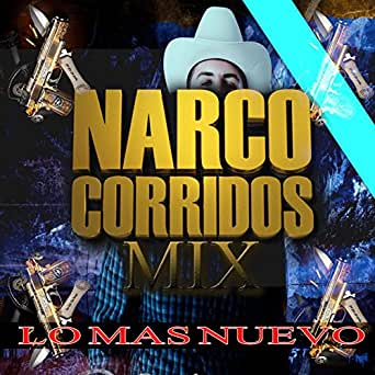 narco corridos mp3 descargar 99