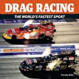 Drag Racing, Timothy Miller, 177085097X