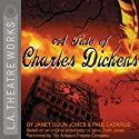 A Tale of Charles Dickens Performance by Janet Dulin Jones, Paul Lazarus Narrated by The Antaeus Theatre Company