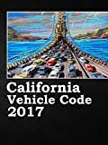 img - for California Vehicle Code 2017 book / textbook / text book