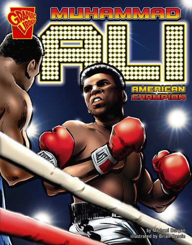 Muhammad Ali: American Champion (Graphic Biographies)