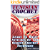 Tunisian Crochet: Learn 15 Basic Stitches Of The Oldest Crochet Technique