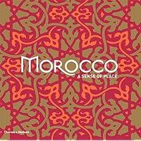Morocco: A Sense of Place