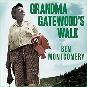 Grandma Gatewood's Walk Audiobook