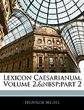 Lexicon Caesarianum, Heinrich Meusel, 1143859278