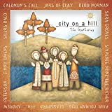 City On A Hill: The Gathering