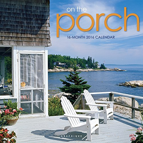 Graphique On The Porch 2016 Wall Calendar (CY24516)