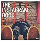 The Instagram Book: Inside the Online Photography Revolution.