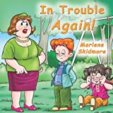 In Trouble Again!, Marlene Skidmore, 0984520899