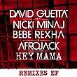 Hey Mama (feat. Nicki Minaj & Afrojack) [Remixes EP]