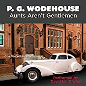Aunts Aren't Gentlemen | Sir Pelham Grenville Wodehouse
