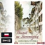Powrót na Staromiejska | Anna Mulczynska
