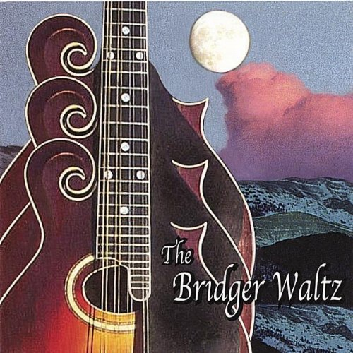 The Bridger Waltz by The Montana Mandolin Society