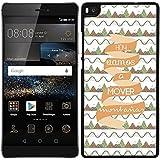 Funda carcasa para Huawei P8 Lite frase Hoy vamos a mover montañas borde negro