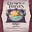 Crown of Thieves: Dragonlance: The New Adventures: Elidor Trilogy, Book 1 Audiobook by Ree Soesbee Narrated by Daniel May