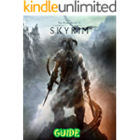 The Elder Scrolls V Skyrim : The Ultimate Guide To Tips And Tricks To Becoming A Pro !