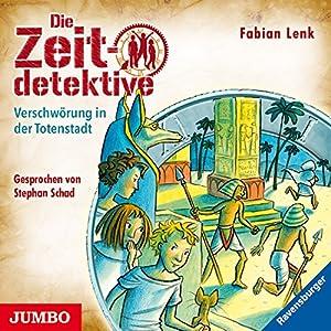 Verschwörung in der Totenstadt (Die Zeitdetektive 1) Hörbuch