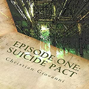 Episode One: Suicide Pact Audiobook