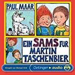 Ein Sams für Martin Taschenbier (Sams Hörspiel 4)   Paul Maar