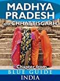 Madhya Pradesh & Chhattisgarh - Blue Guide Chapter (from Blue Guide India)