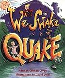 We Shake in a Quake, Hannah Gelman Givon, 1582460221
