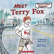 Meet Terry Fox (Scholastic Canada Biography)
