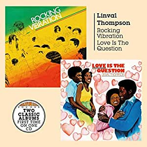 Rocking Vibration/Love Is The Question