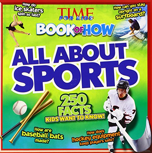 Time For Kids Book of How: All About Sports