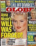 Anna Nicole Smith l George W. Bush & Laura Bush l Regis Philben l Sanjaya Malakar - April 23, 2007 Globe Magazine