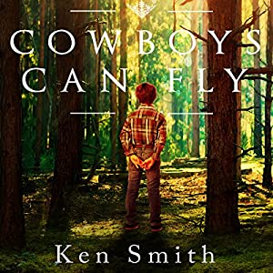 Cowboys Can Fly Audiobook