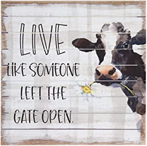 """Simply Said, INC Perfect Pallets 14"""" Wood Sign - Live Like Someone Left The Gate Open"""