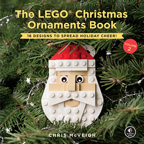 The LEGO Christmas Ornaments Book, Volume 2: 16 Designs to Spread Holiday Cheer! (Step Christmas By Tree Origami)