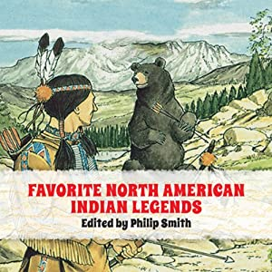 Favorite North American Indian Legends Audiobook