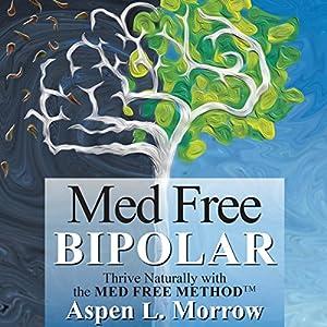 Med Free Bipolar Audiobook