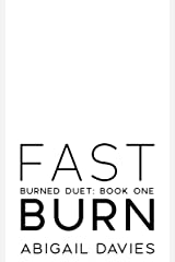 Fast Burn: (Asher: Easton Family Saga) (Burned Duet Book 1) Kindle Edition