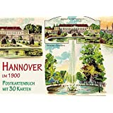 Hannover um 1900: Postkartenbuch mit 30 Karten