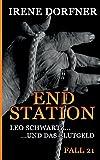 Endstation: Leo Schwartz ... und das Blutgeld