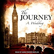 The Journey: Anna Kronberg Series, Book 3 | Annelie Wendeberg