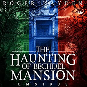 The Haunting of Bechdel Mansion Omnibus Audiobook