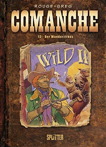 Comanche: Band 13. Der Wanderzirkus