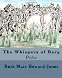 The Whispers of Berg, Ruth Howard-Jones, 1466206195