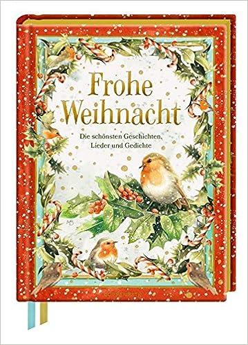 Frohe Weihnacht: Die schönsten Geschichten, Lieder und Gedichte ...