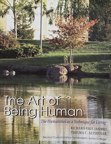 The Art of Being Human (second custom edition for modesto junior college)
