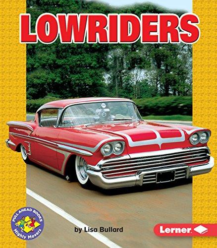 Lowriders (Pull Ahead Books) - Lowrider Pull